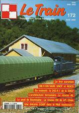 LE TRAIN N° 172 DE 2002, BB 4100 et 4600 SNCF ex E.4101 0 4190 MIDI