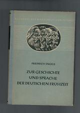 Friedrich Engels - Zur Geschichte und Sprache der Deutschen Frühzeit - 1952