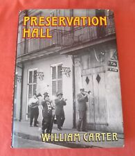 PRESERVATION HALL MUSIC FROM THE HEART BY WILLIAM CARTER 1991 H/B BAYOU PRESS