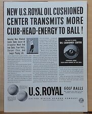 1941 magazine ad for U.S. Royal Golf Balls - Oil Cushioned Center, more energy