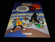 Greg : Achille Talon 40 : Achille Talon et le monstre de l'étang EO Dargaud 1989