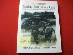BRADY TACTICAL EMERGENCY CARE-MILITARY & OPERATIONAL OUT-OF-HOSPITAL MEDICINE