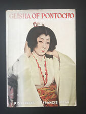 Geisha Of Pontocho, by P.D. Perkins - 1954 - Signed, 1st Ed, Vintage H/C Book