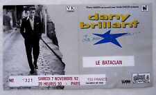 "ANCIEN BILLET DE CONCERT ""DANY BRILLANT"" PARIS / 1992 / USED TICKET PLACE"