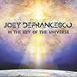 Joey Defrancesco - In The Key Of The Universe (NEW CD)