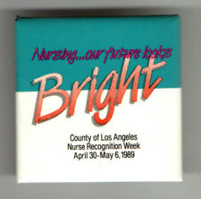 1989 NURSE Recognition Week old Pin Nursing Los Angeles MEDICINE