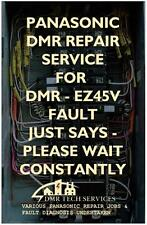 Repair Service for Panasonic DMR-EZ45V Dvd - Just Says Please Wait On Display