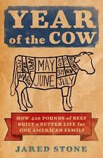 Year of the Cow: How 420 Pounds of Beef Built a Better Life for One Am-ExLibrary