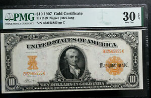 1907 $10 Gold Certificate FR-1169 PMG  30 EPQ NAPIER MCCLUNG SCARCER SERIES NICE
