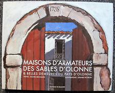 MAISONS D'ARMATEURS DES SABLES D'OLONNE VENDEE DEMEURES HISTOIRE MARITIME MANOIR