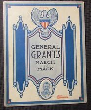 1907 Vintage Sheet Music General Grant'S March by Mack 6pgs Gd-