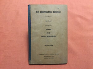 The Pennsylvania Railroad- Brake and Train Air Signal Instructions- 99-C-1, 1944