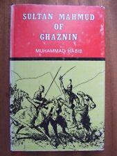 Sultan Mahmud of Ghaznin - Muhammad Habib *Good 1st Edition Hardback*