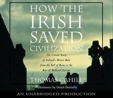 The Hinges of History: How the Irish Saved Civilization :  NEW 98