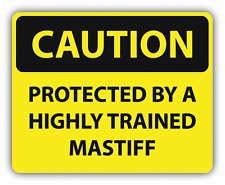 """Caution Protected By Trained Mastiff Sign Car Bumper Sticker Decal 5"""" x 4"""""""