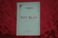 Ruy Blas Dramma Lirico in 4 Atti di F. Marchetti 1886 Stab. Musicale F. Lucca