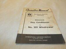 MC CORMICK INTERNATIONAL HAY CONDITIONER 201 WINDROWER OPERATOR'S MANUAL