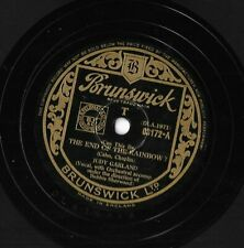 "JUDY GARLAND ~ ""THE END OF THE RAINBOW"" ~ BRUNSWICK UK 78 RPM ~ VERY GOOD"
