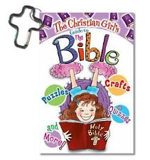 The Christian Girl's Guide to the Bible by Katrina Cassel; RoseKidz