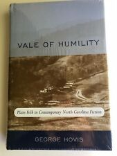"""Vale of Humility: Plain Folk in North Carolina Fiction"" by George Hovis  SEALED"