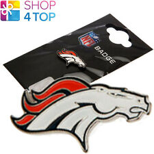 DENVER BRONCOS NFL LOGO METAL BADGE OFFICIAL AMERICAN FOOTBALL CLUB TEAM CREST