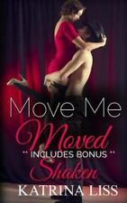 Move Me: Moved by K. Liss (2014, Paperback)