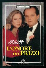 CONDON RICHARD L'ONORE DEI PRIZZI MONDADORI 1987 OSCAR BESTSELLERS 69 MAFIA