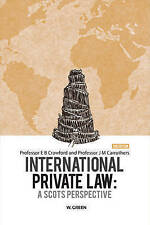 International Private Law: A Scot's Perspective by Dr J. M. Carruthers, Dr E. B.