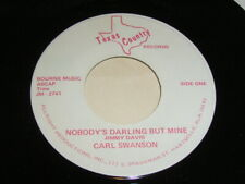 "7"" - Carl Swanson Nobody´s Darling but mine & No Letter today - US # 5731"