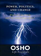 Osho Life Essentials: Power, Politics, and Change : What Can I Do to Help...