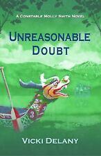 Constable Molly Smith Novels: Unreasonable Doubt by Vicki Delany (2016,...