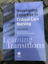 Developing Expertise in critical care nursing - Julie Scholes - VGC