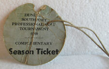 SEASON TICKET 1948 DUNLOP SOUTHPORT PRO GOLF TOURNAMENT-ROUGH CONDITION