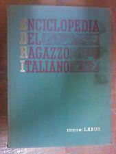 ENCICLOPEDIA DEL RAGAZZO ITALIANO - VOLUME III - EDIZIONE LABOR