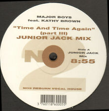MAJOR BOYS - Time And time Again (Part III) (Junior Jack Mix) - Feat Kathy Brown