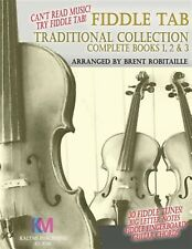 Fiddle Tab - Traditional Collection Complete Books 1 2 & 3 Fun  by Robitaille Br
