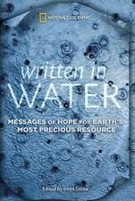 Written in Water: Messages of Hope for Earth's Most Precious Resource-ExLibrary