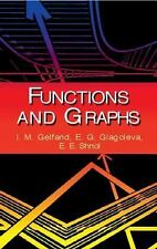 Dover Books on Mathematics: Functions and Graphs by E. E. Shnol, E. G. Glagolev…