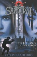 The Return of the Warrior (Young Samurai book 9) by Chris Bradford 9780141374161