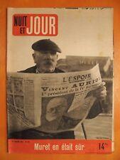 NUIT ET JOUR N° 109 du 23/1/1947-Vincent Auriol 1r président de la IV République