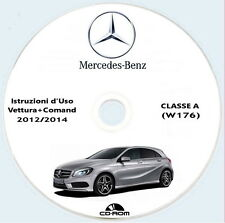 Istruzioni d'Uso Mercedes Classe A (W176) 1a generazione 2012/2014