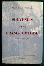 Souvenirs d'une Franc-Comtoise par C.Broc-Saillard 1967 Jura,Dole, préf. M;Aymé,