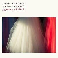 PAUL HEATON & JACQUI ABBOTT - CROOKED CALYPSO (LIMITED DELUXE) CD+DVD NEU