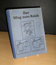WW-II German Senior Schoolboy's History Book - 'Der Weg zum Reich' - Dated 1944