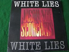 "JASON & THE SCORCHERS.. White Lies   (12"" Vinyl Single)"
