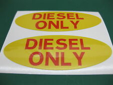 2 OVAL DIESEL ONLY FUEL STICKERS IN YELLOW WITH RED TEXT