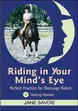 Riding in Your Mind's Eye Part 1 by Jane Savoie -  Dressage Training DVD New