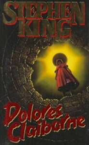 Dolores Claiborne - Hardcover By King, Stephen - GOOD