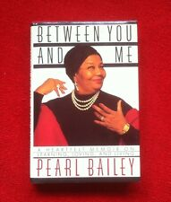 PEARL BAILEY Autograph,  Signed Book: BETWEEN YOU AND ME, 1st Ed 1989