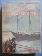 Costas Triandafyllidis Opération Vénus Anadyomène Ed. France-Empire 1957 Roman